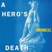 Fontaines D.C. - A Hero