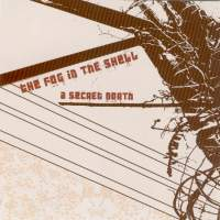The Fog In The Shell - A Secret North