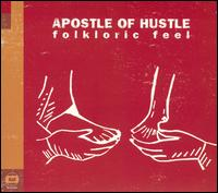 Apostle Of Hustle - Folkloric Feel