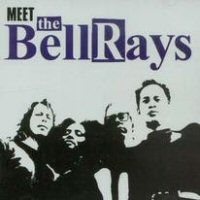 Bellrays, The - Meet The Bellrays
