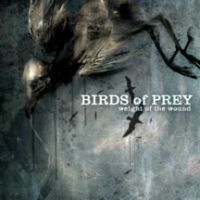 Birds Of Prey - Weight Of The Wound