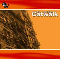 Catwalk - Thin Rebellion