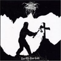 Darkthrone - Too Old Too Cold EP
