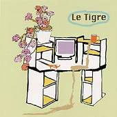 Le Tigre - From The Desk Of Mr.Lady EP