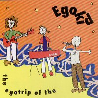 Egokid - The Egotrip Of The Egokid