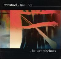 My Vitriol - Fine Lines