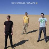 Fucking Champs, The - VI