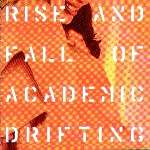 Giardini Di Mir� - Rise And Fall Of Academic Drifting