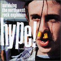 AA.VV. - Hype! Surviving The Northwest Rock Explosion