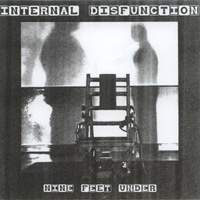Internal Disfunction - Nine Feet Under