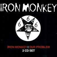 Iron Monkey - Iron Monkey Our Problem Box