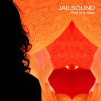 Jailsound - Free In A Cage