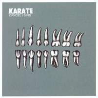 Karate - Cancel/Sing
