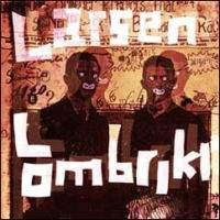 Larsen Lombriki - Free From Deceit Or Cunnings