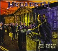 Megadeth - System Has Failed