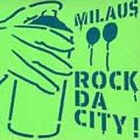 Milaus - Rock Da City