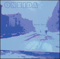 Oneida - Secret Wars