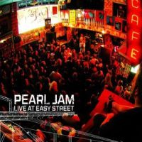 Pearl Jam - Live At Easy Street EP