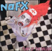 Nofx - Pump Up The Valiuum