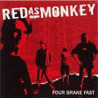 Red As Monkey - Four Break Fast