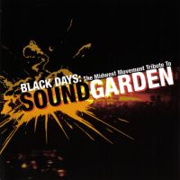 AA.VV. - Black Days - Tribute To Soundgarden