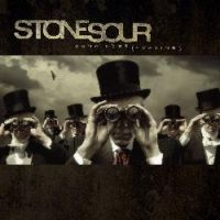 Stone Sour - Come (What)Ever May
