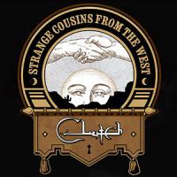 Clutch - Strange Cousins From The West