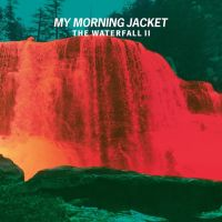 My Morning Jacket - Waterfall II