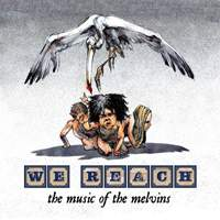 AA.VV. - We Reach The Music Of The Melvins