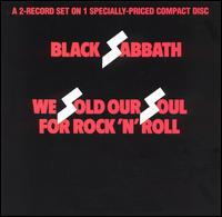 Black Sabbath - We Sold Our Soul For Rock'n'Roll